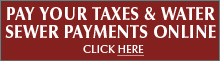 Pay your Taxes and Water Sewer Online